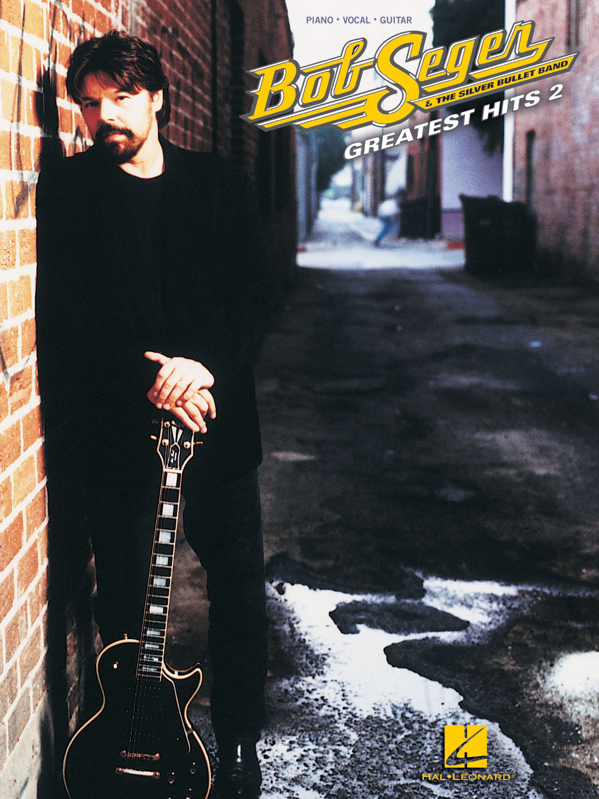 Bob Seger: Bob Seger - Greatest Hits 2: Piano  Vocal and Guitar: Vocal Album