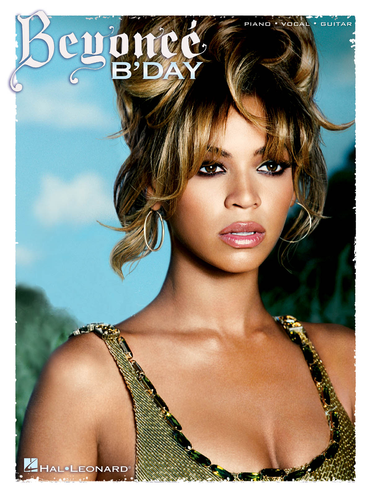 Beyoncé Knowles: Beyoncé - B'Day: Piano  Vocal and Guitar: Album Songbook