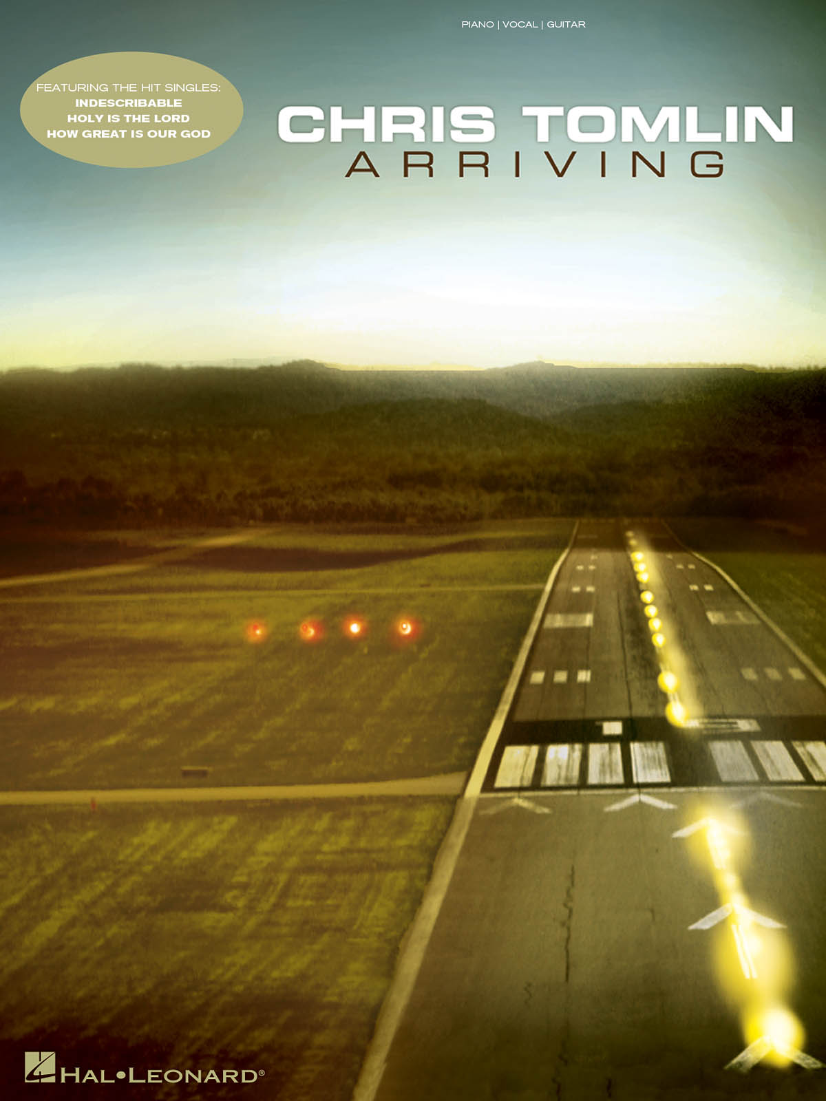 Chris Tomlin - Arriving: Piano  Vocal  Guitar: Mixed Songbook