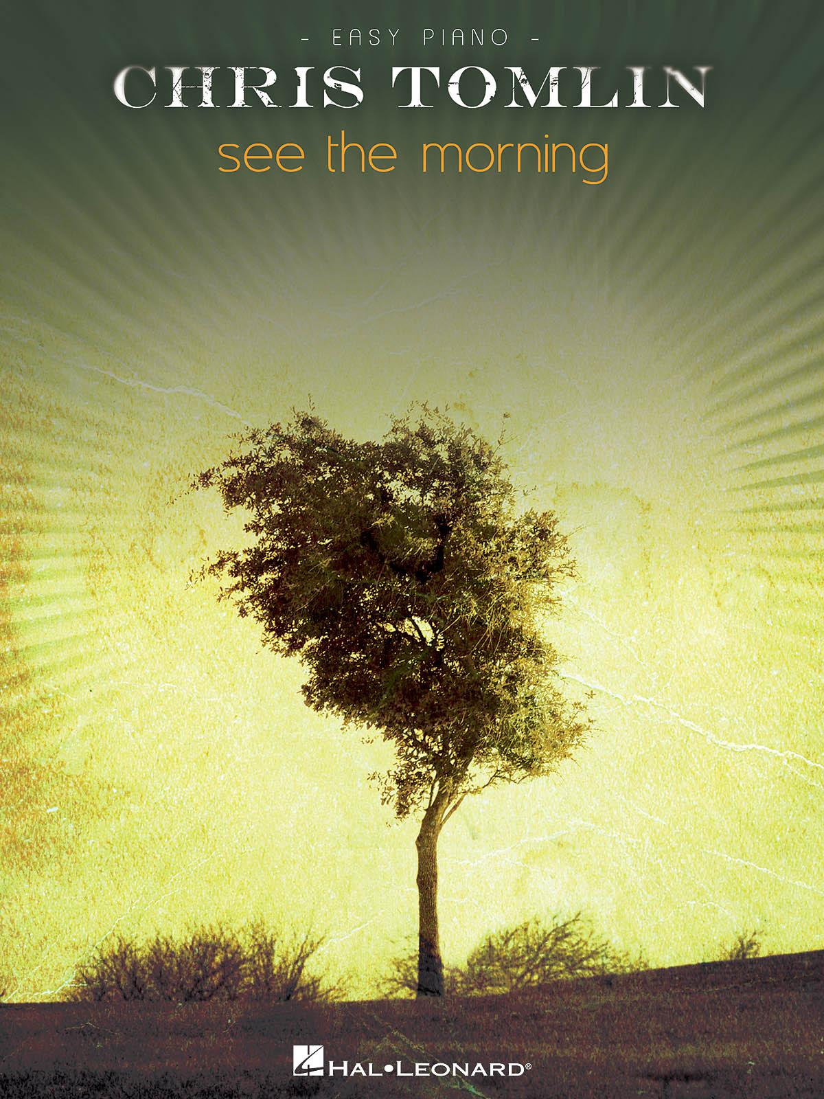 Chris Tomlin - See The Morning: Easy Piano: Instrumental Album