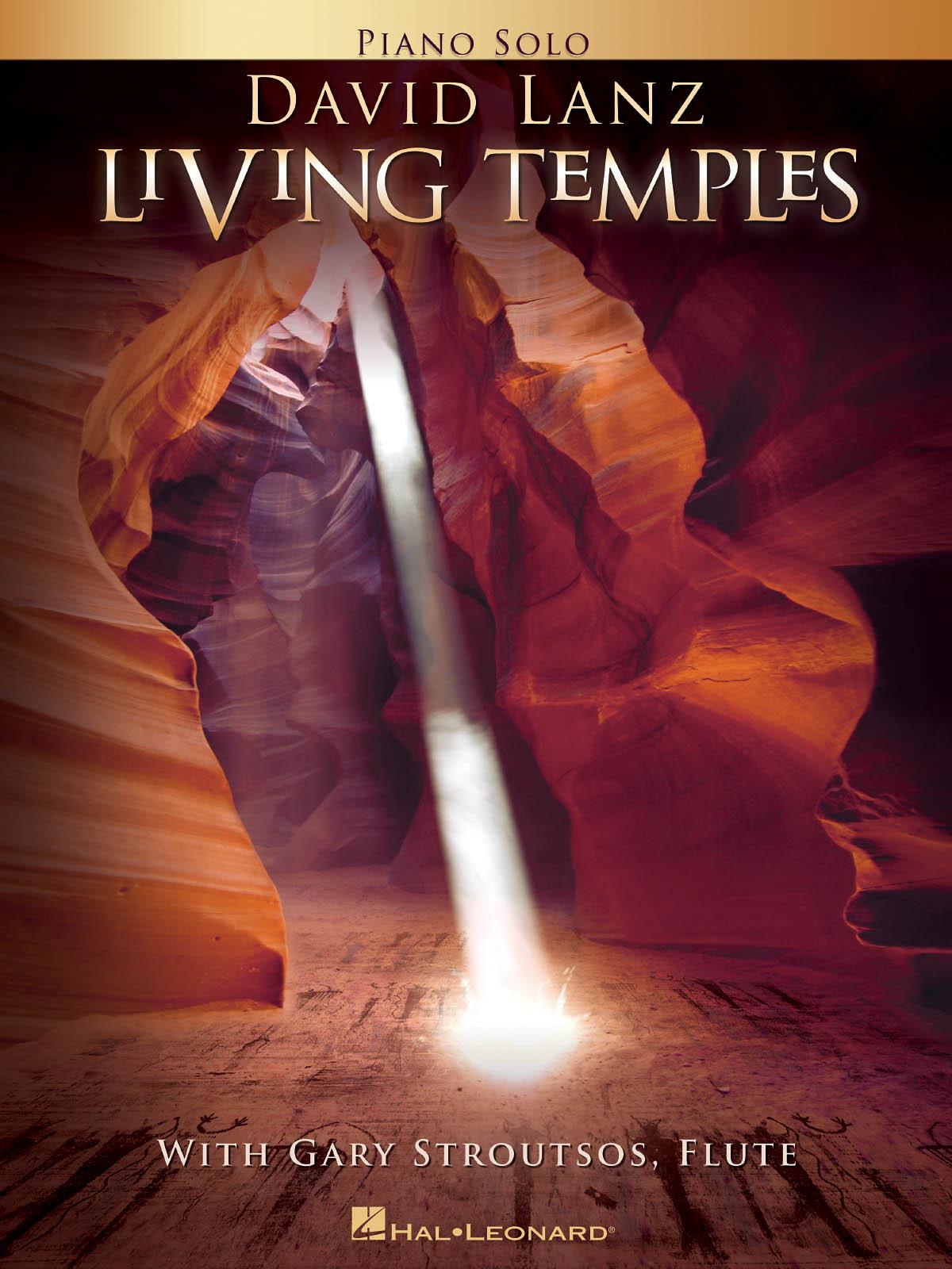 David Lanz Gary Stroutsos: Living Temples: Piano and Accomp.: Score