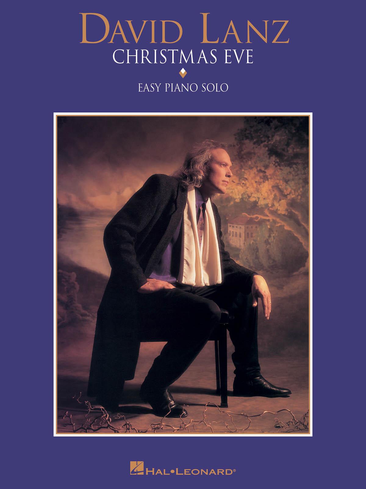 David Lanz: David Lanz - Christmas Eve: Easy Piano: Instrumental Album