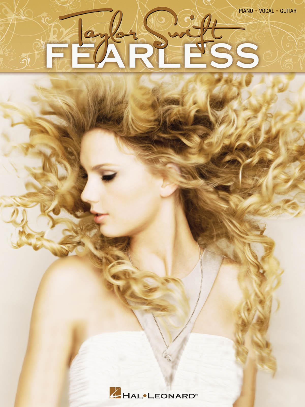 Taylor Swift: Taylor Swift - Fearless: Piano  Vocal and Guitar: Album Songbook