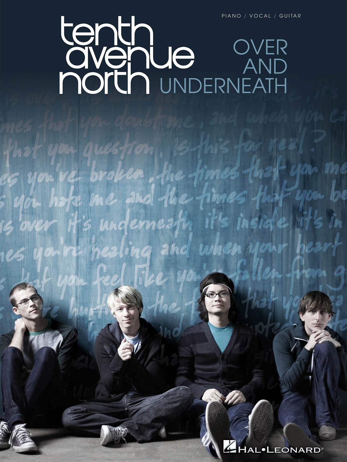 Tenth Avenue North: Over And Underneath: Piano  Vocal and Guitar: Album Songbook