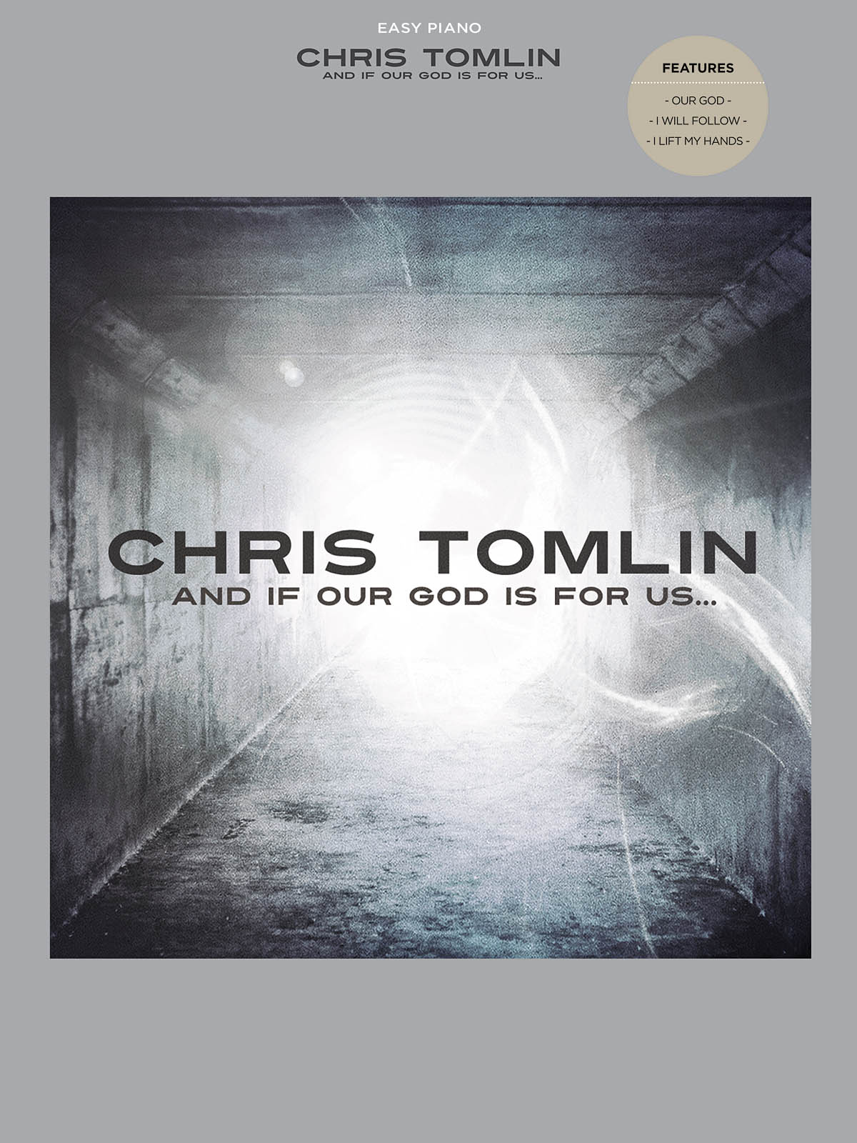 Chris Tomlin: And If Our God Is with Us: Easy Piano: Instrumental