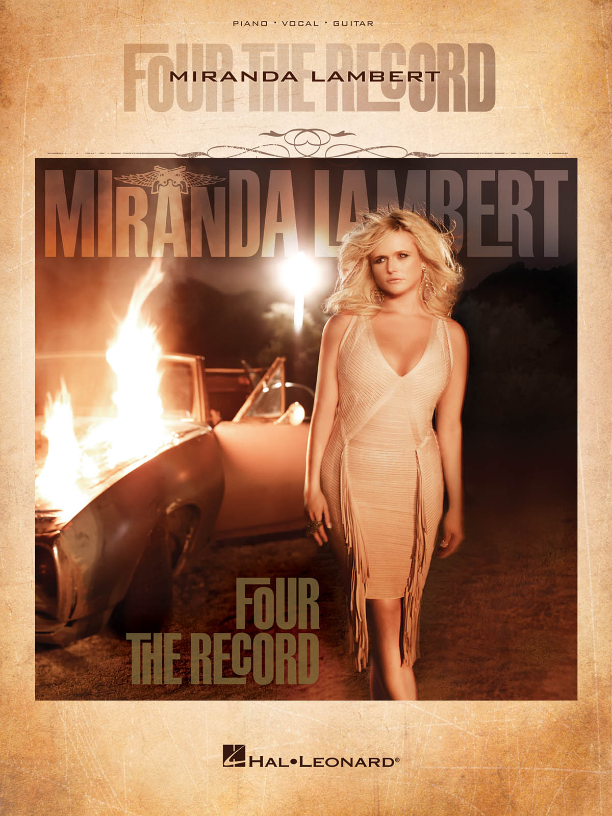 Miranda Lambert: Miranda Lambert Four the Record: Piano  Vocal and Guitar: Album