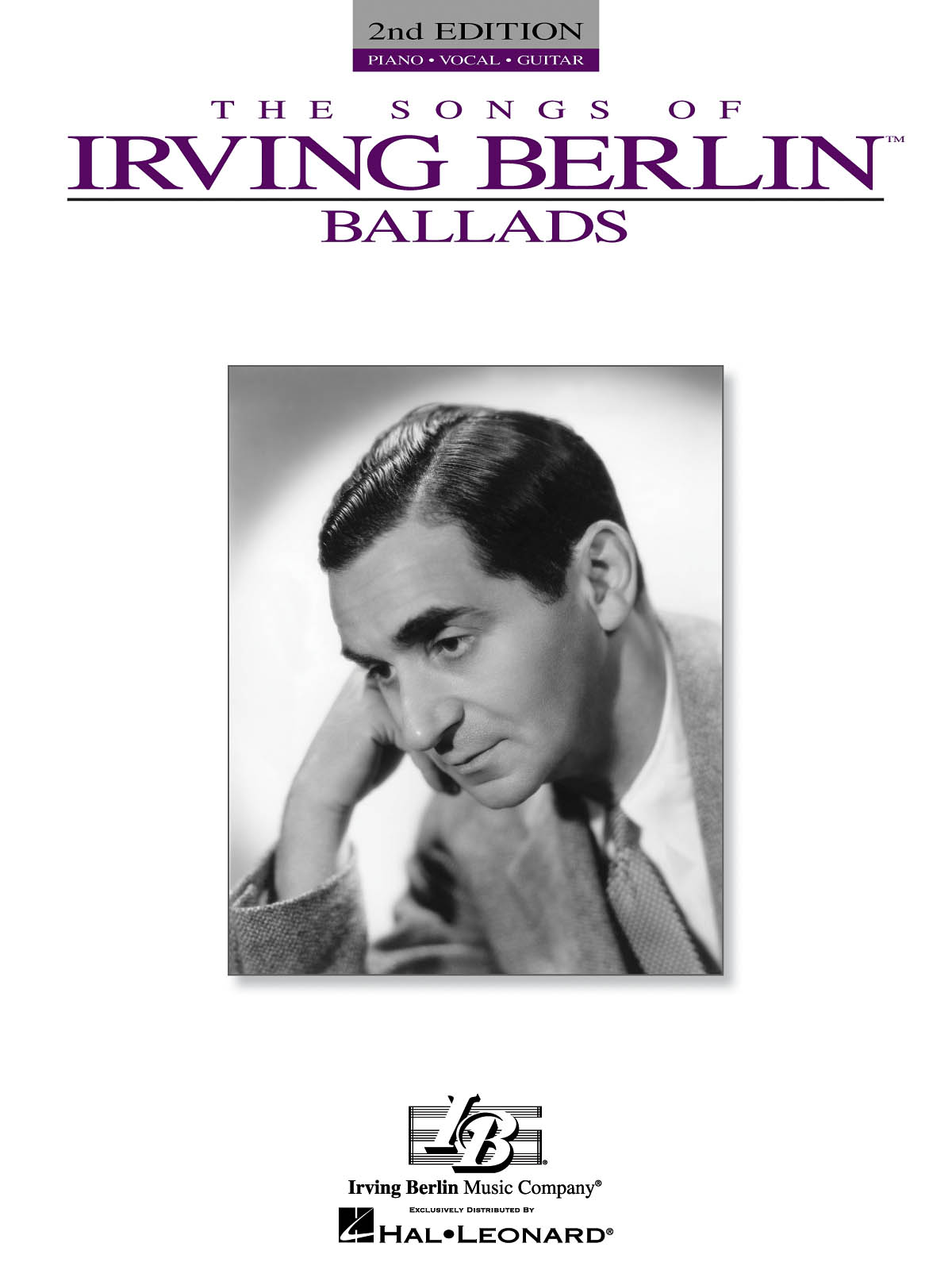 Irving Berlin: Irving Berlin - Ballads - 2nd Edition: Piano  Vocal and Guitar: