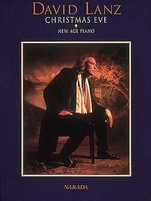 David Lanz: David Lanz - Christmas Eve: Piano: Instrumental Album