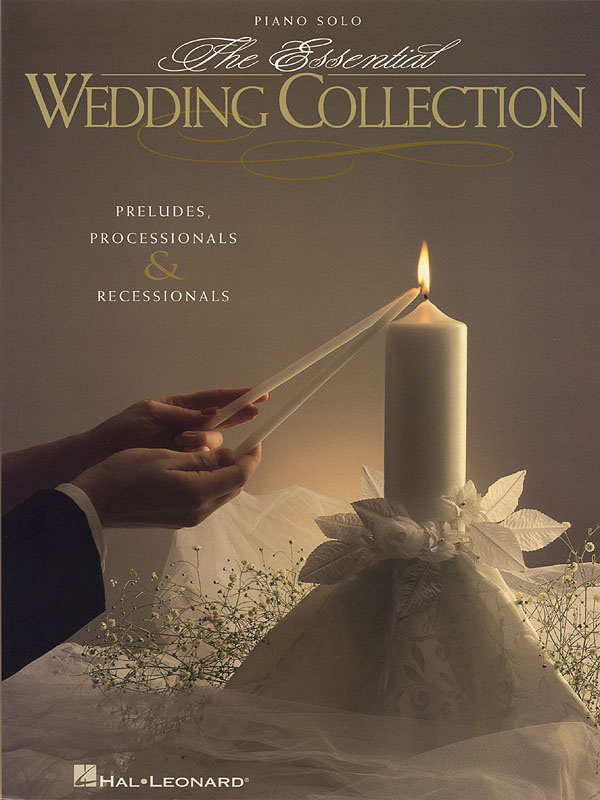 The Essential Wedding Collection: Piano: Instrumental Album