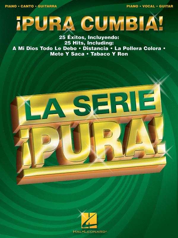¡Pura Cumbia!: Piano  Vocal and Guitar: Mixed Songbook