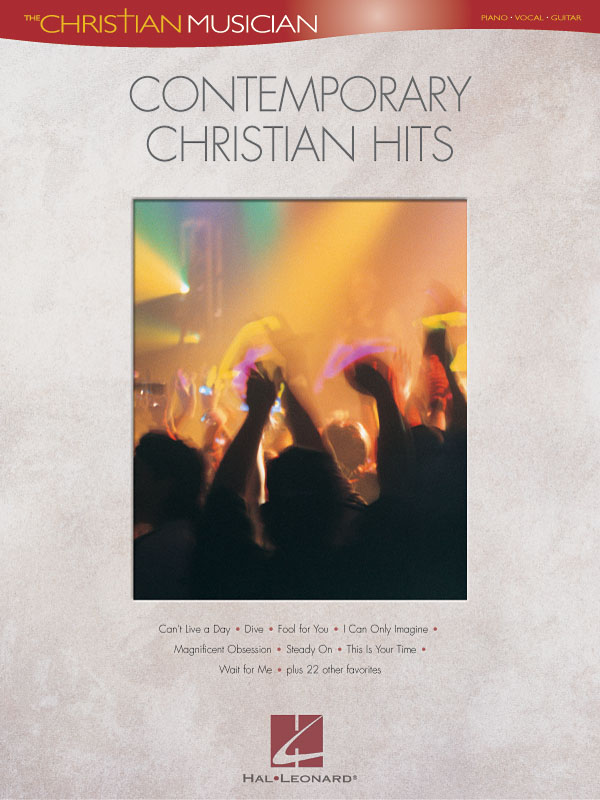 The Christian Musician: Contemporary Christian Hits: Piano  Vocal and Guitar: