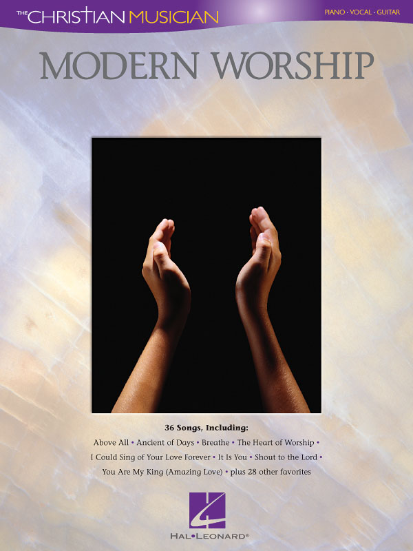 The Christian Musician: Modern Worship: Piano  Vocal and Guitar: Vocal Album