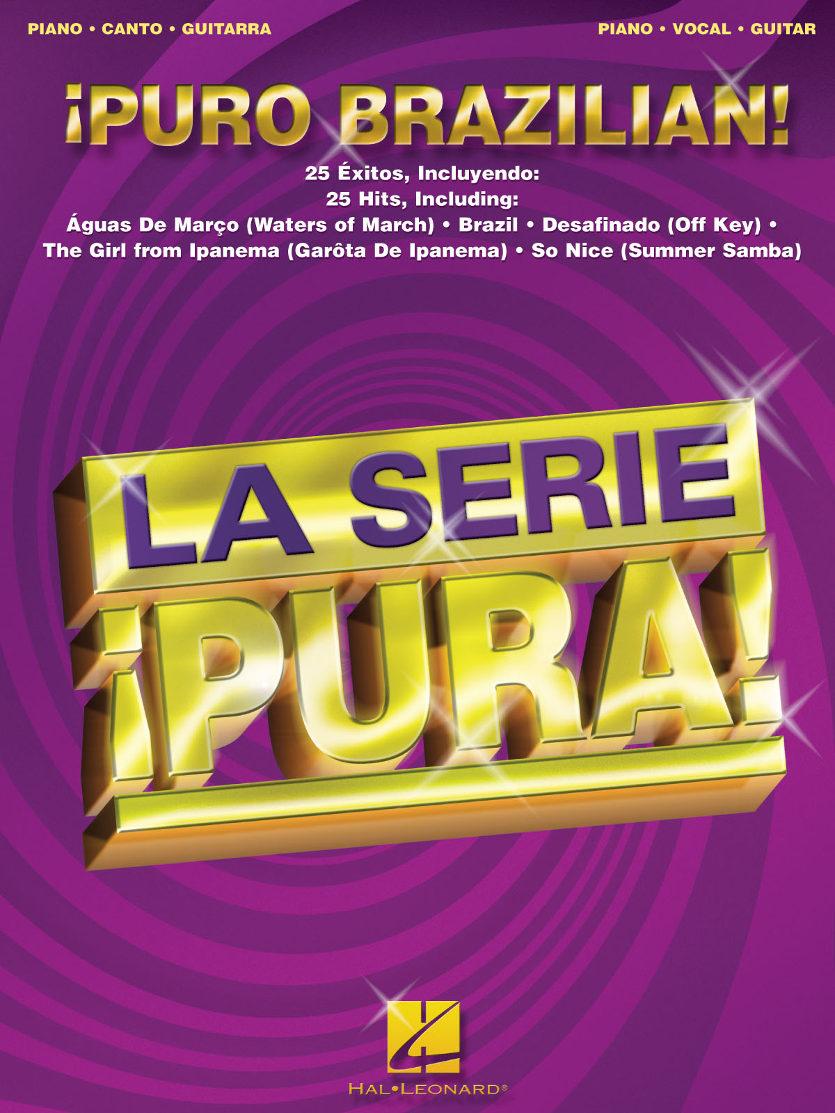 Puro Brazilian!: Piano  Vocal and Guitar: Mixed Songbook