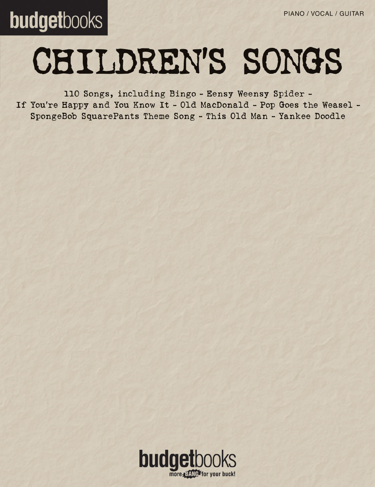 Children's Songs: Piano  Vocal and Guitar: Vocal Album