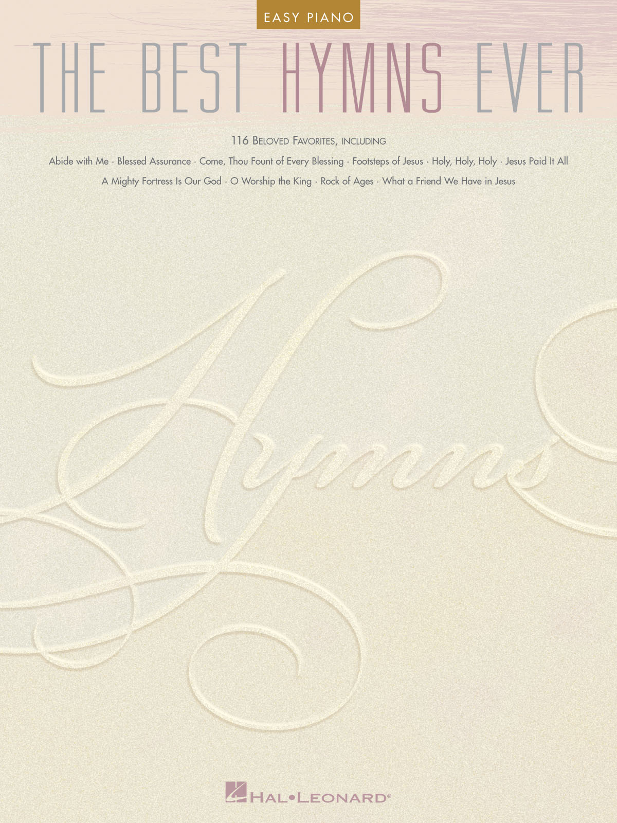 The Best Hymns Ever: Easy Piano: Instrumental Album