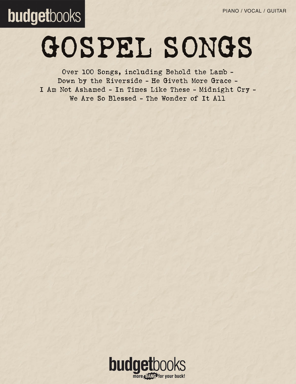 Gospel Songs: Piano  Vocal and Guitar: Mixed Songbook