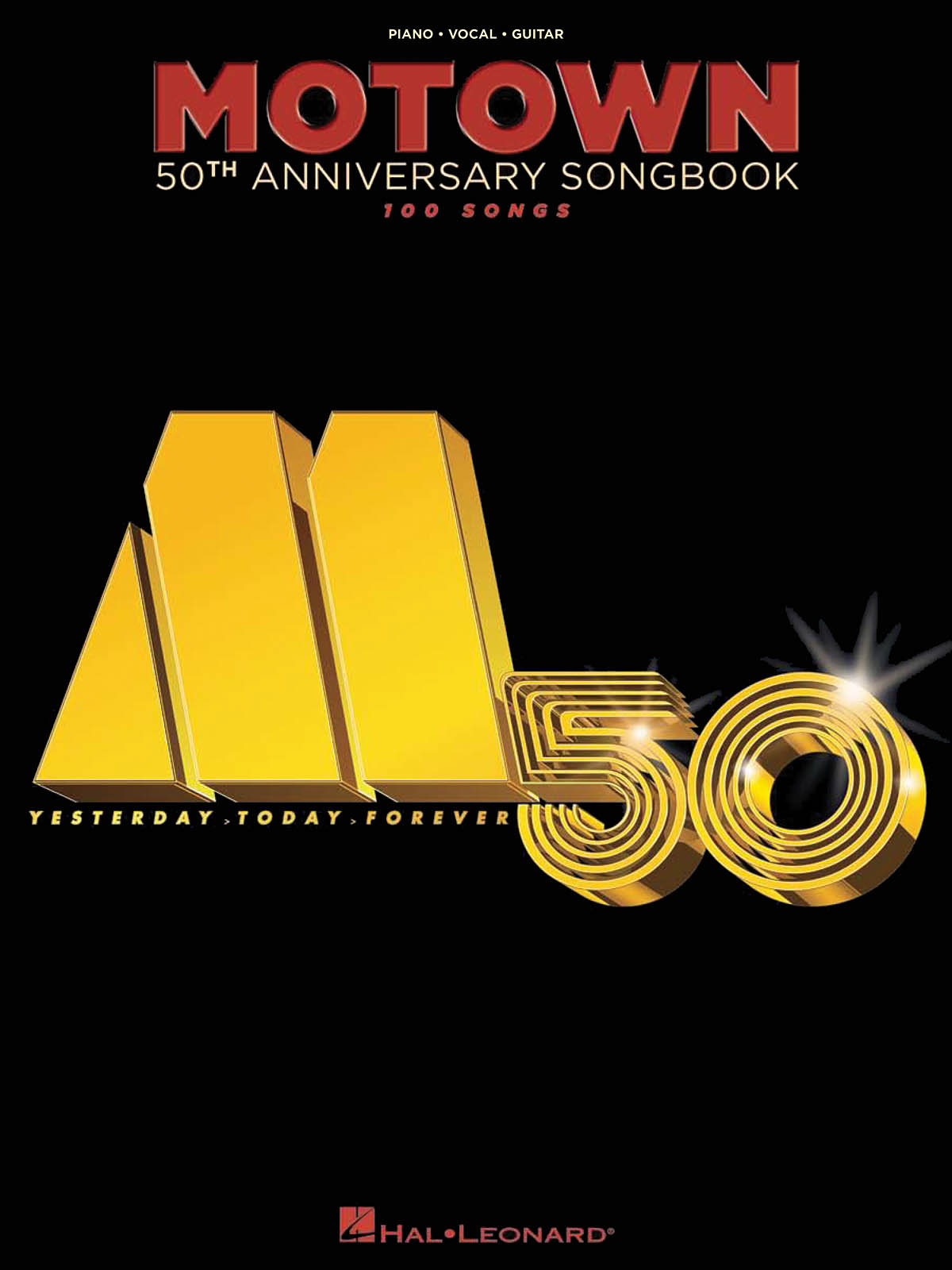 Motown 50Th Anniversary Songbook: Piano  Vocal and Guitar: Mixed Songbook