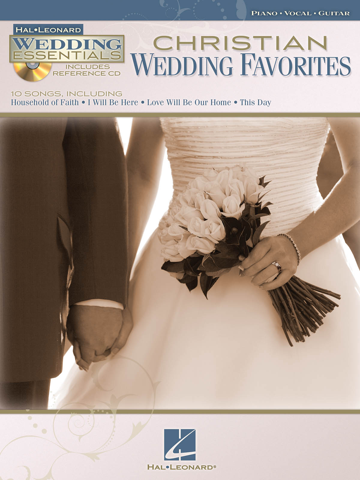 Christian Wedding Favorites: Piano  Vocal and Guitar: Mixed Songbook