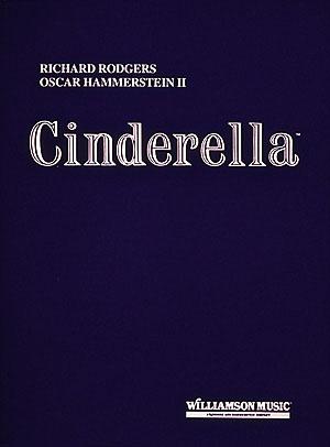 Oscar Hammerstein II Richard Rodgers: Cinderella: Vocal Solo: Vocal Score