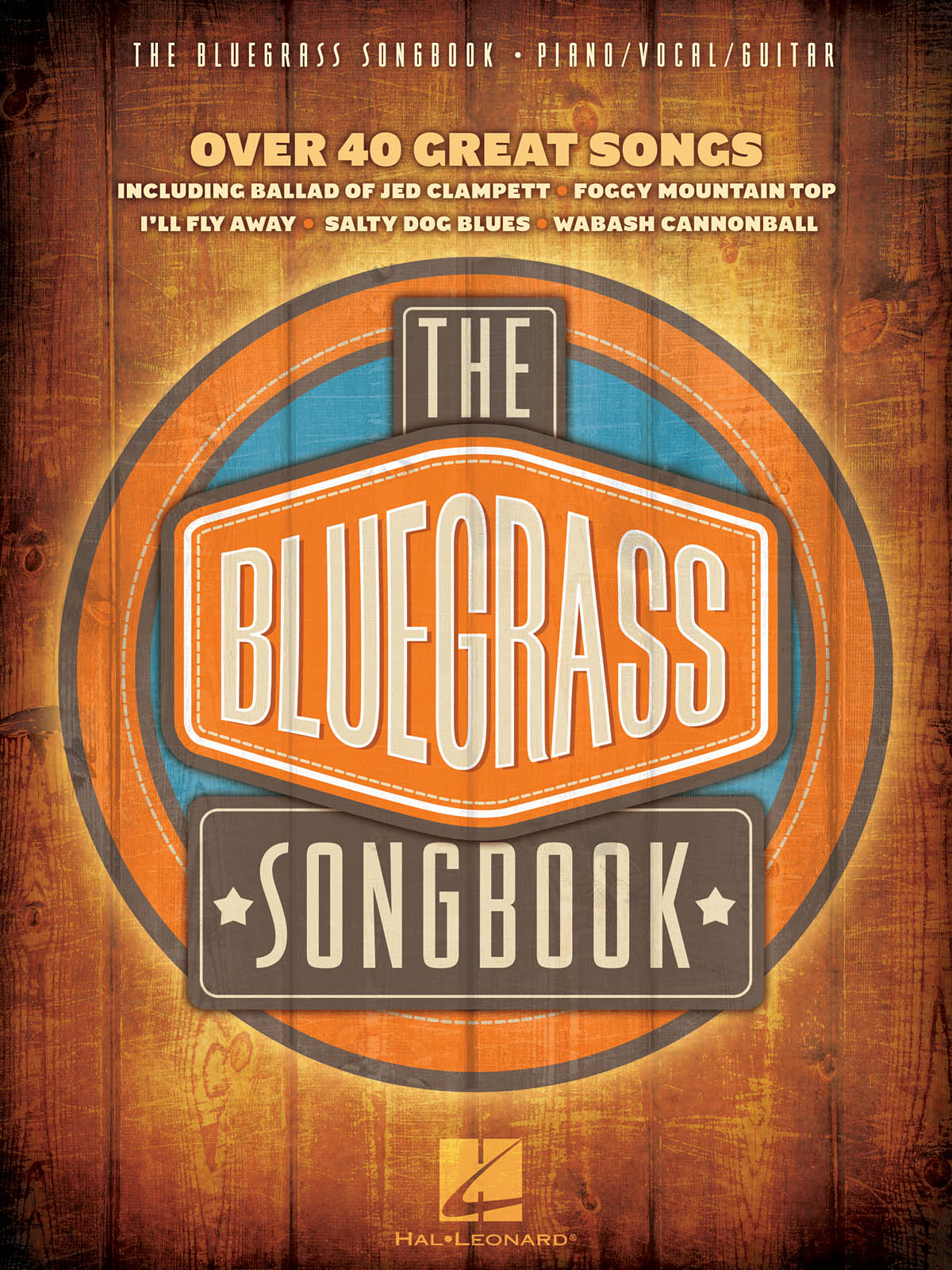 The Bluegrass Songbook: Piano  Vocal and Guitar: Vocal Album