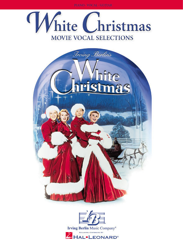 Irving Berlin: White Christmas: Piano  Vocal and Guitar: Vocal Album