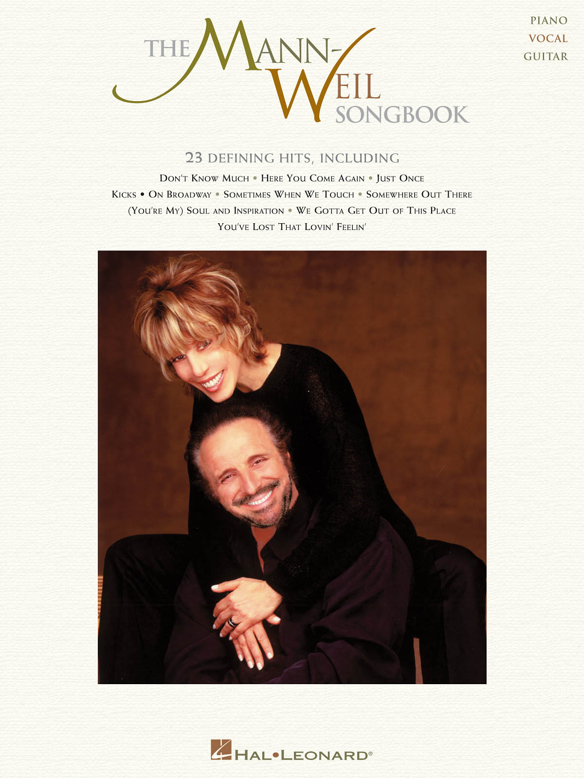 Barry Mann Cynthia Weil: The Mann-Weil Songbook: Piano  Vocal and Guitar: Mixed