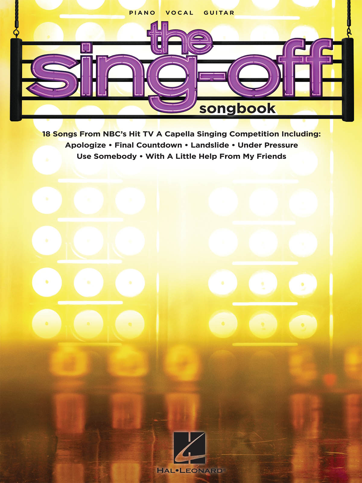 The Sing-Off Songbook: Piano  Vocal and Guitar: Vocal Album