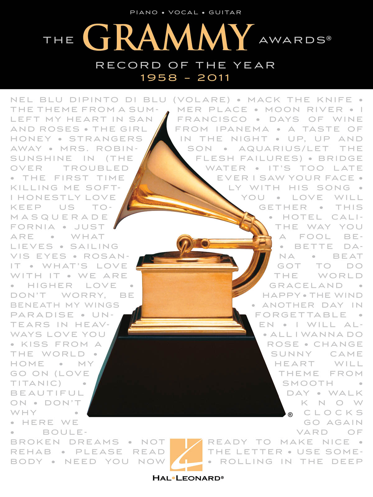 The GRAMMY Awards÷ Record of the Year - 1958-2011: Piano  Vocal and Guitar: