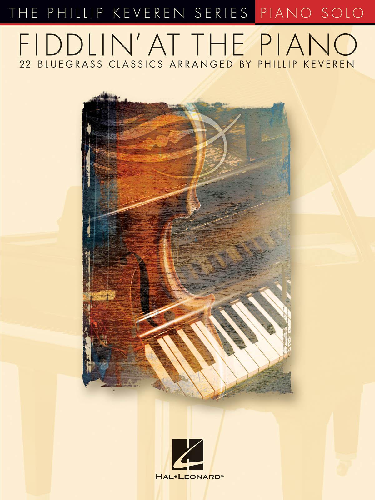 Fiddlin' At The Piano- 22 Bluegrass Favorites: Piano: Instrumental Album
