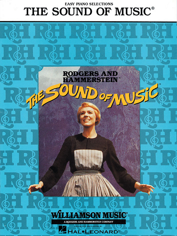 Oscar Hammerstein II Richard Rodgers: The Sound of Music: Easy Piano: Vocal