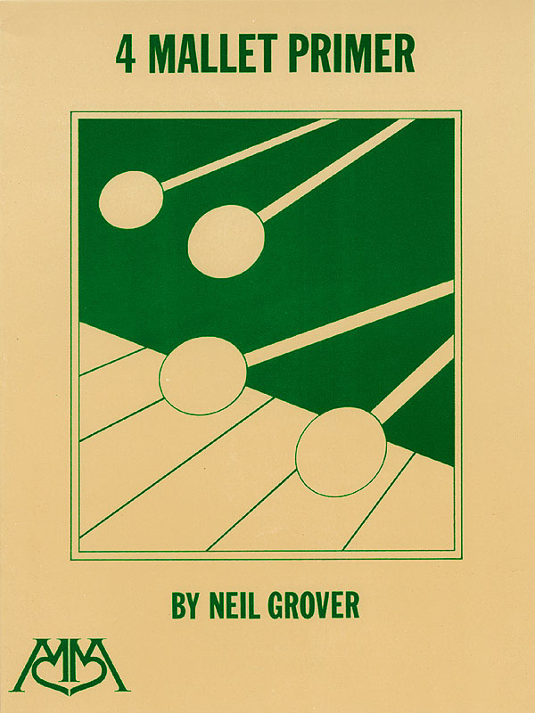 Neil Grover: 4 Mallet Primer: Other Mallet Percussion: Score