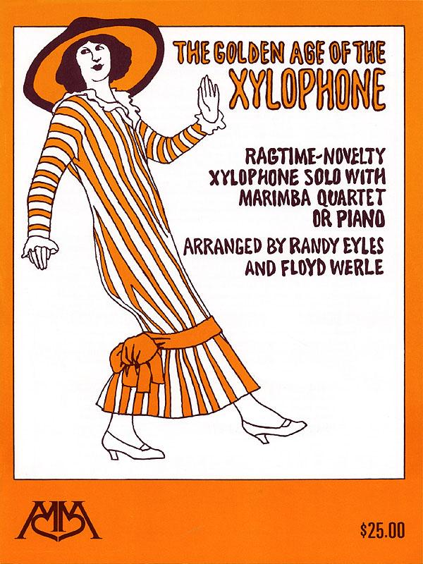 Golden Age of the Xylophone: Xylophone: Instrumental Album