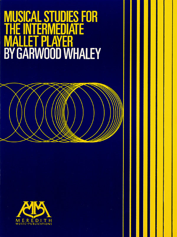 Garwood Whaley: Musical Studies for the intermediate Mallet Player: Other Mallet