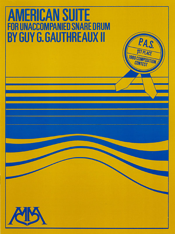 Guy Gauthreaux: American Suite for Unaccompanied Snare Drum: Snare Drum: Score