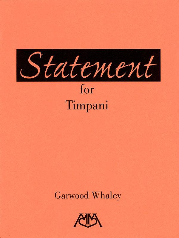 Garwood Whaley: Statement for Timpani: Timpani: Score