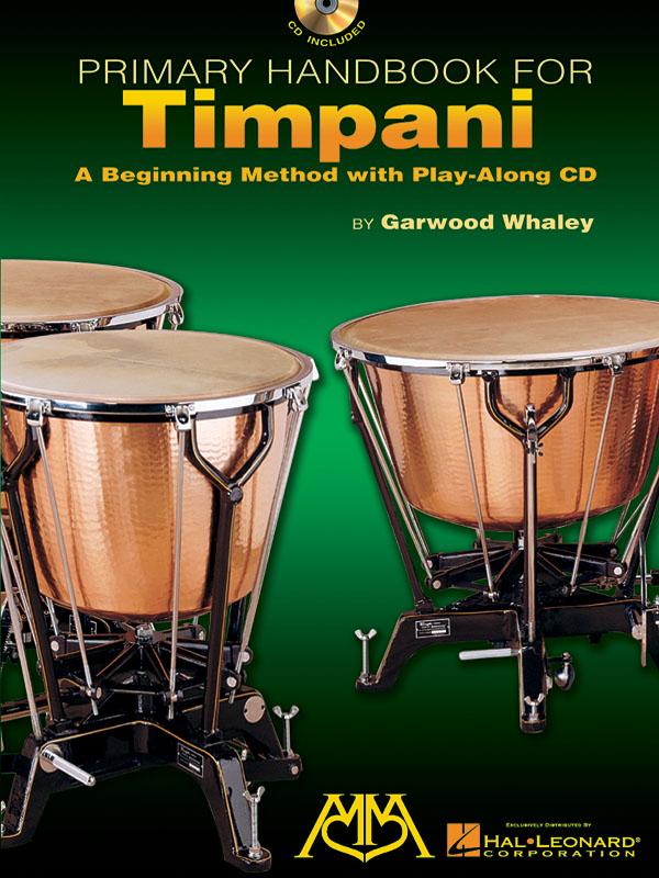 Garwood Whaley: Primary Handbook Timpani: Timpani: Instrumental Tutor