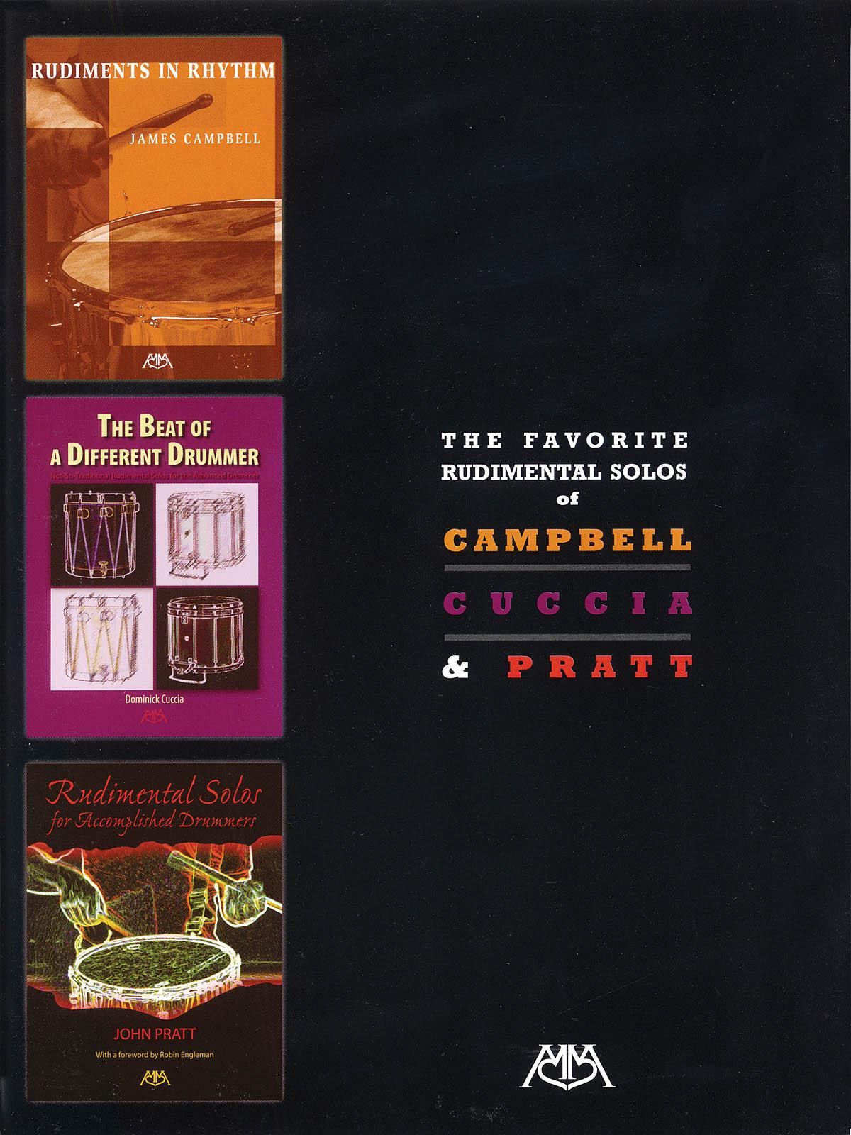 Dominick Cuccia James Campbell John Pratt: The Favorite Rudimental Solos of