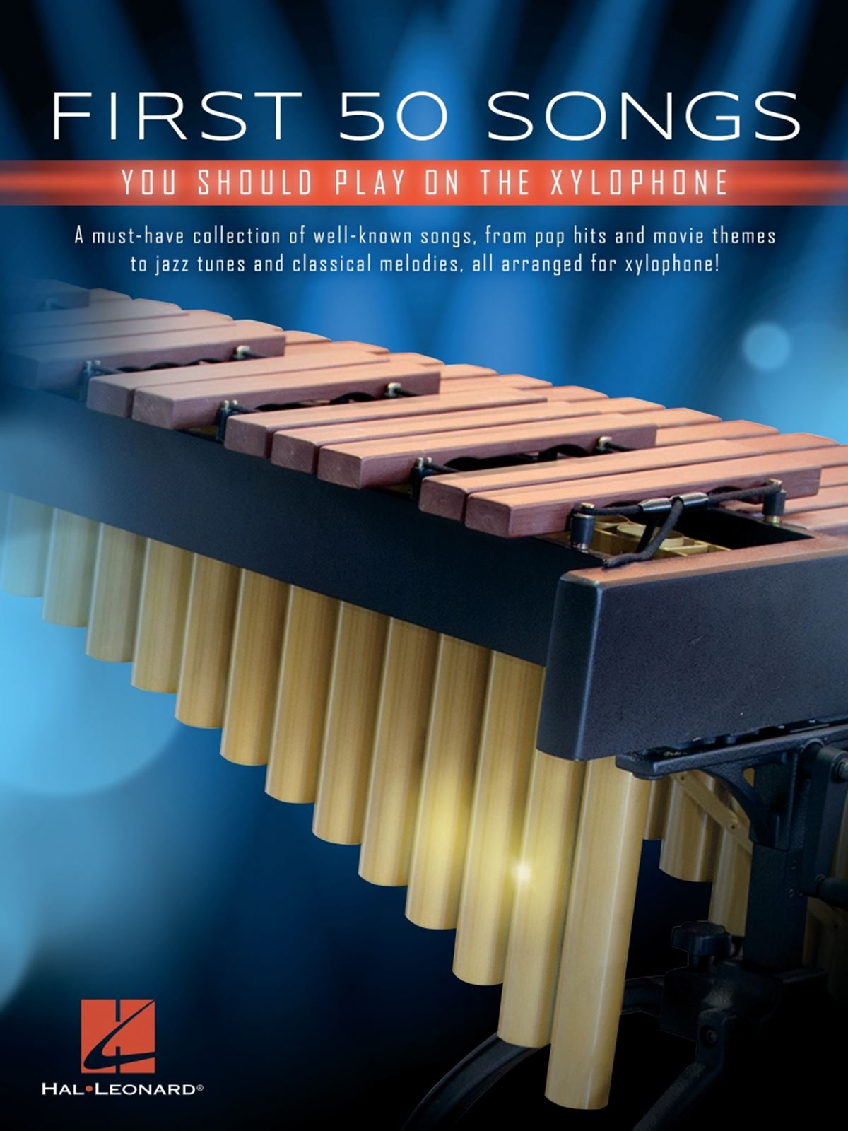 First 50 Songs You Should Play on Xylophone: Xylophone: Instrumental Album
