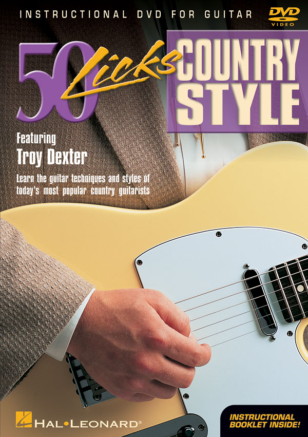 Troy Dexter: 50 Licks Country Style: Guitar Solo: Instrumental Tutor