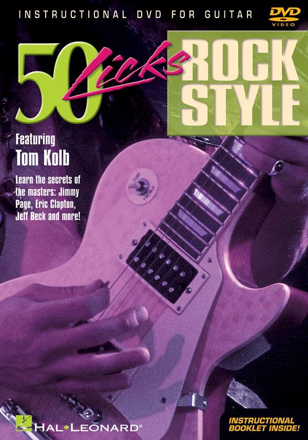 Tom Kolb: 50 Licks Rock Style: Guitar Solo: Instrumental Tutor