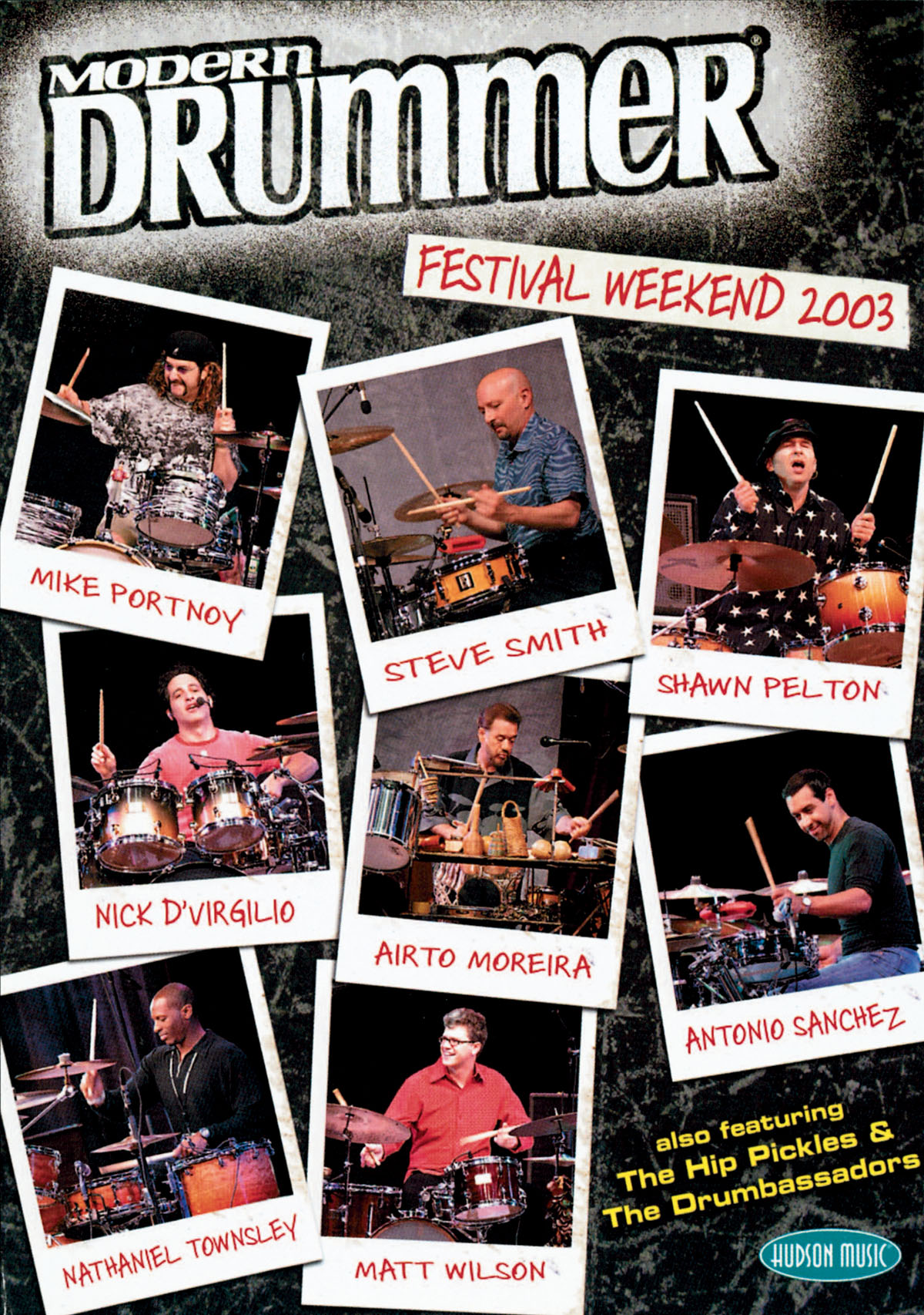 Modern Drummer Festival Weekend 2003: Drums: Recorded Performance