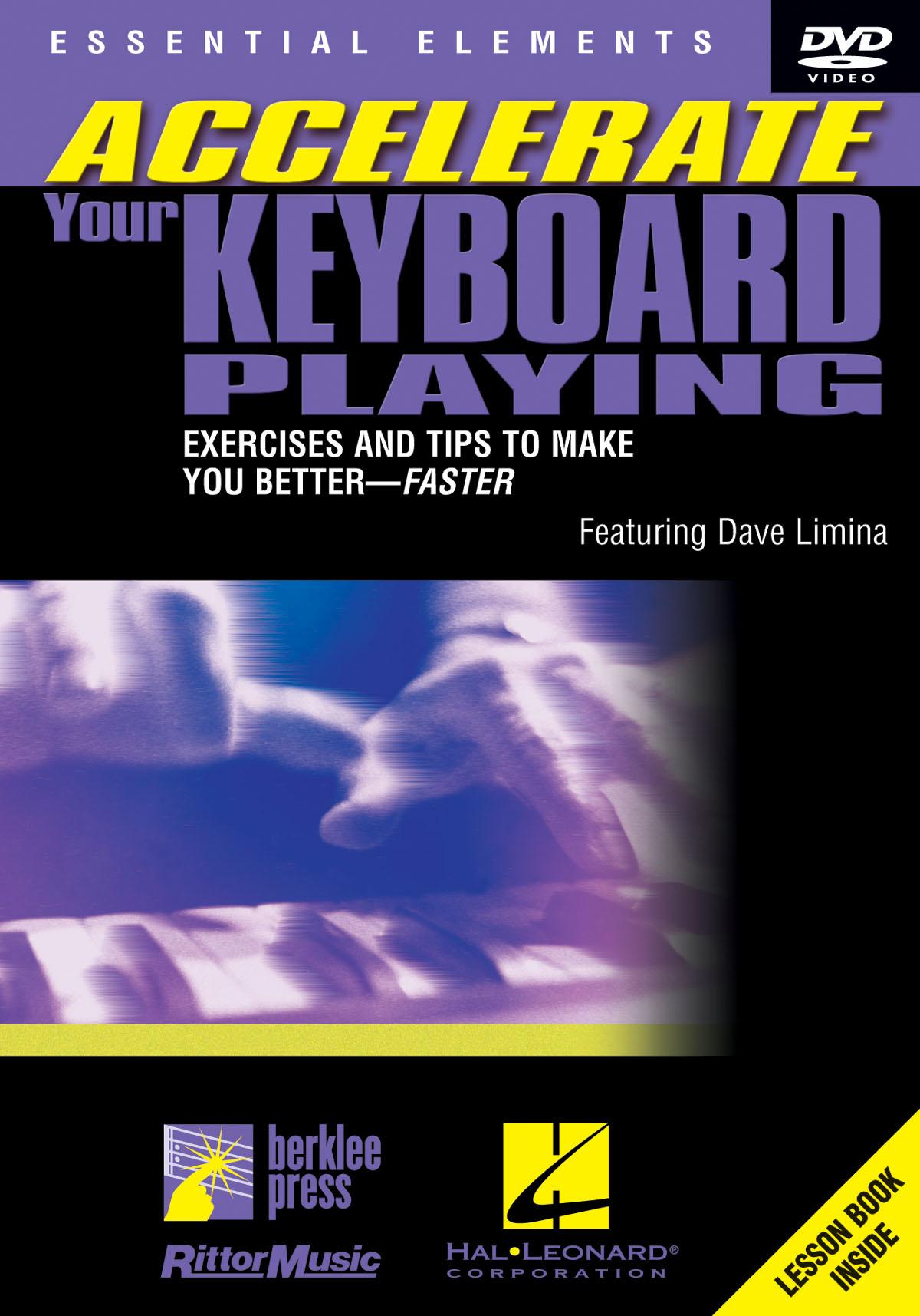 Accelerate Your Keyboard Playing: Keyboard: Instrumental Tutor