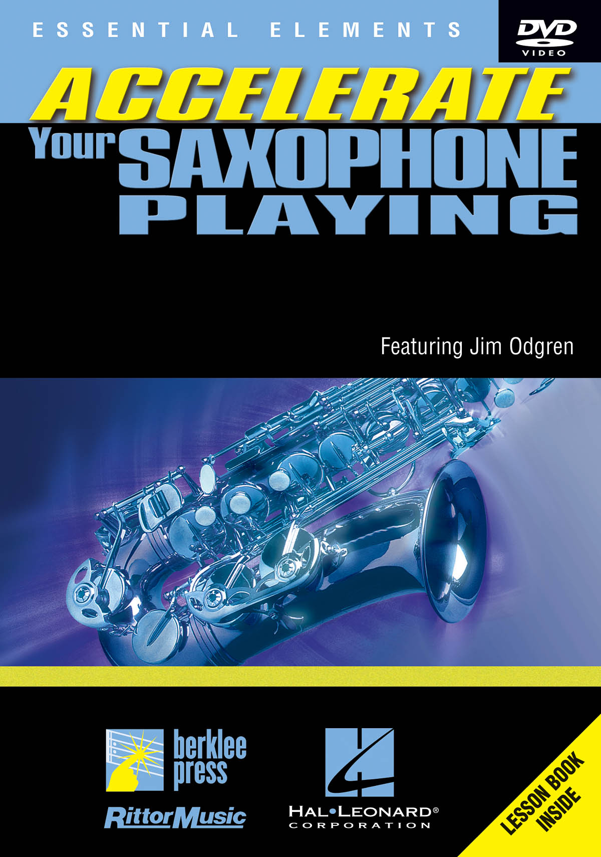 Accelerate Your Saxophone Playing: Saxophone: Instrumental Tutor