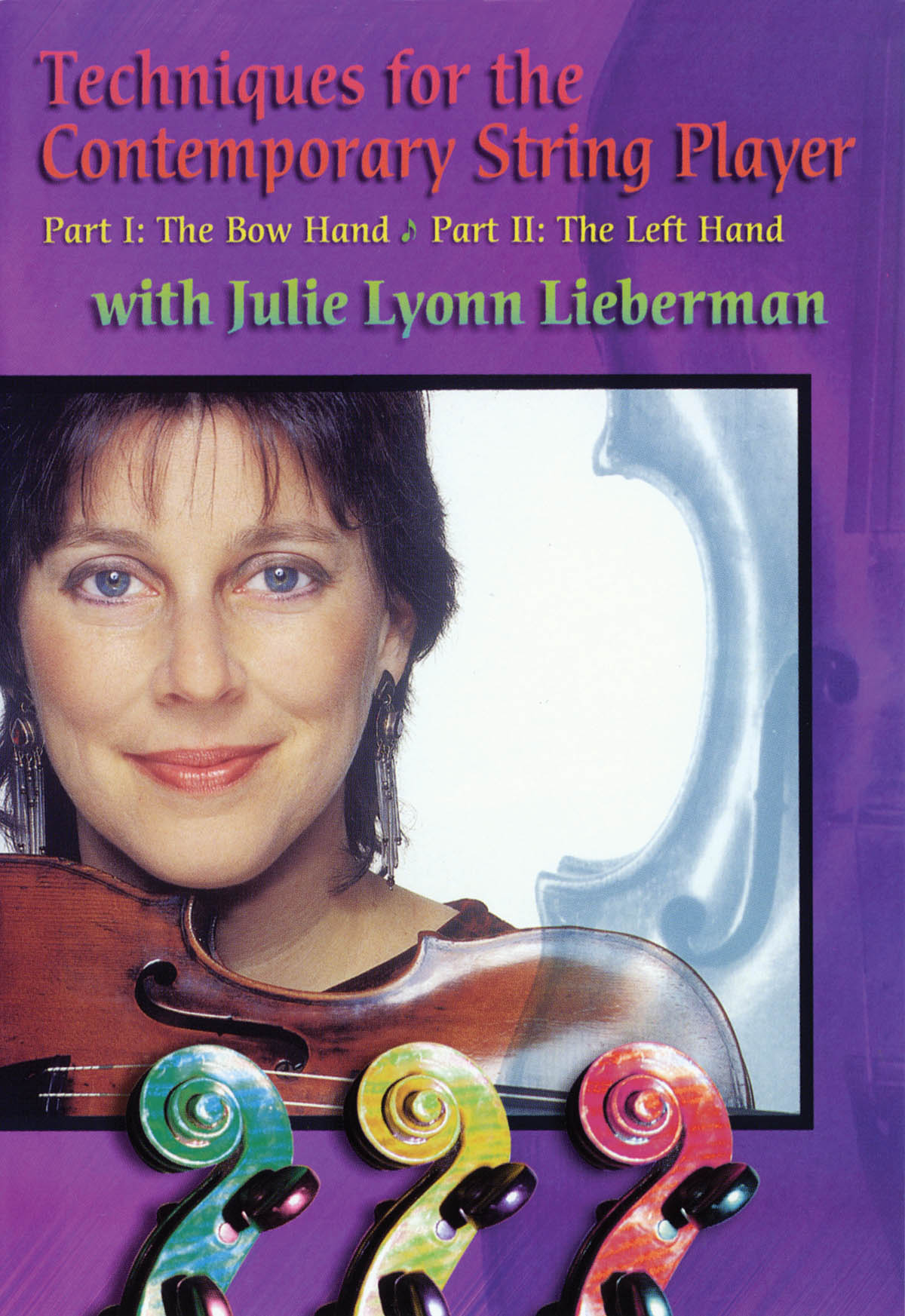 Julie Lyonn Lieberman: Techniques for the Contemporary String Player: Violin