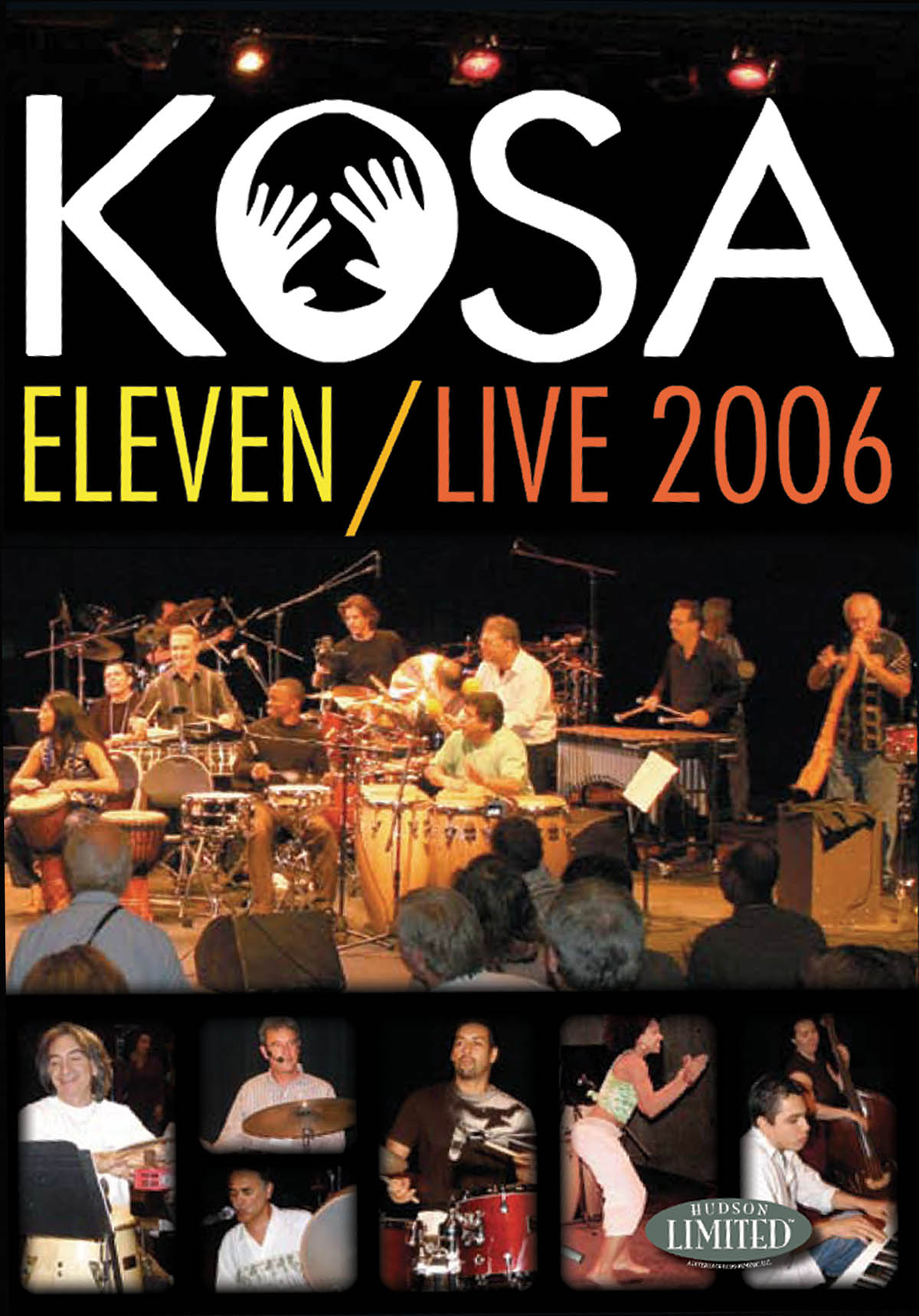 Kosa Eleven-Live 2006: Drums: Recorded Performance