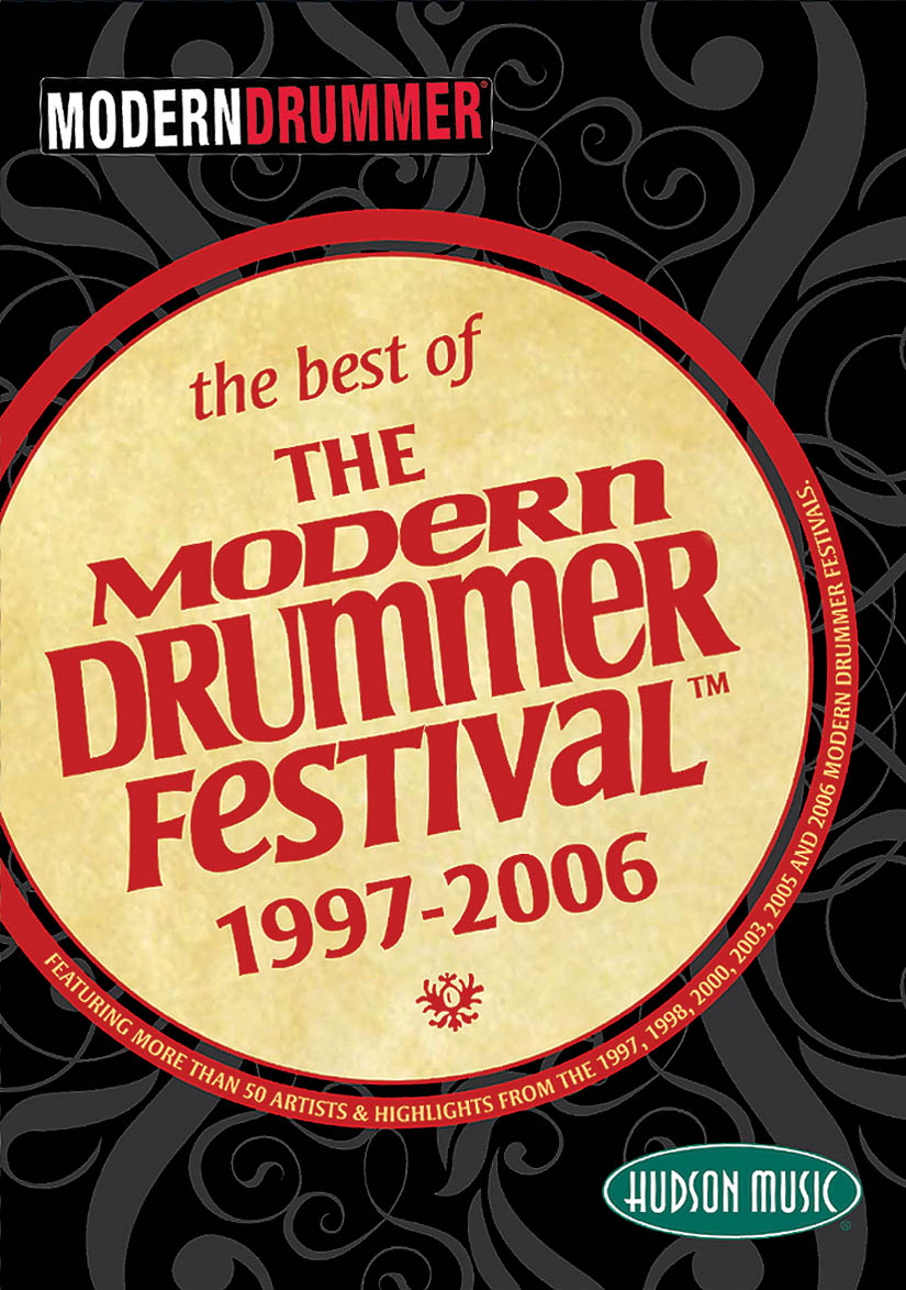 The Best Of The Modern Drummer Festival: Recorded Performance
