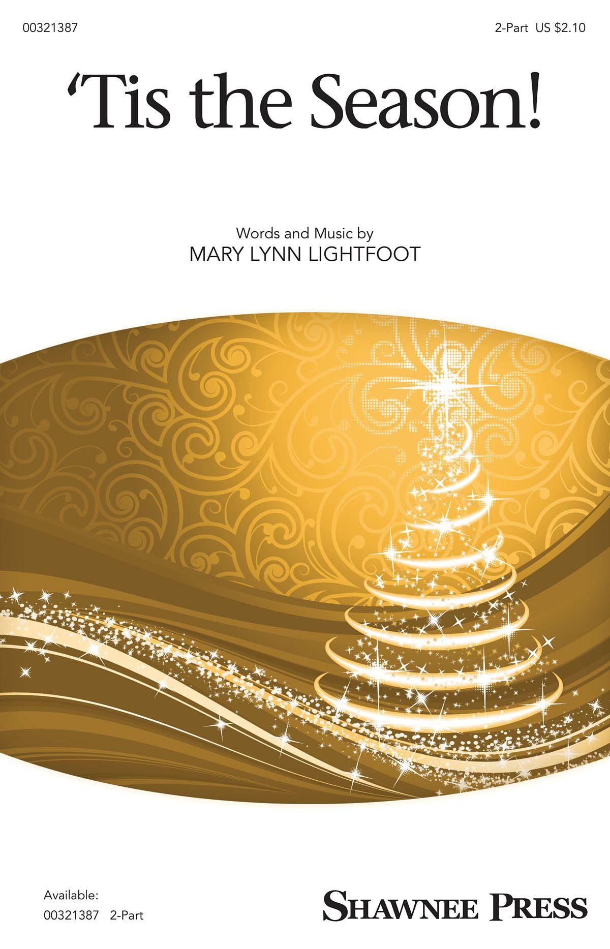 Mary Lynn Lightfoot: 'Tis The Season!: Mixed Choir a Cappella: Vocal Score