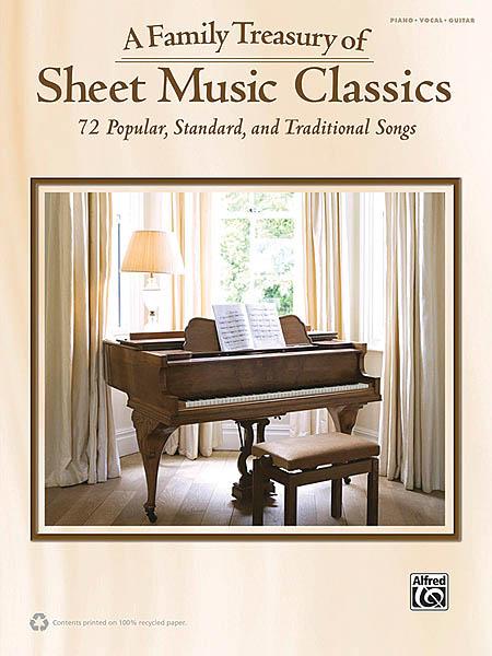 A Family Treasury of Sheet Music Classics: Piano  Vocal and Guitar: Mixed