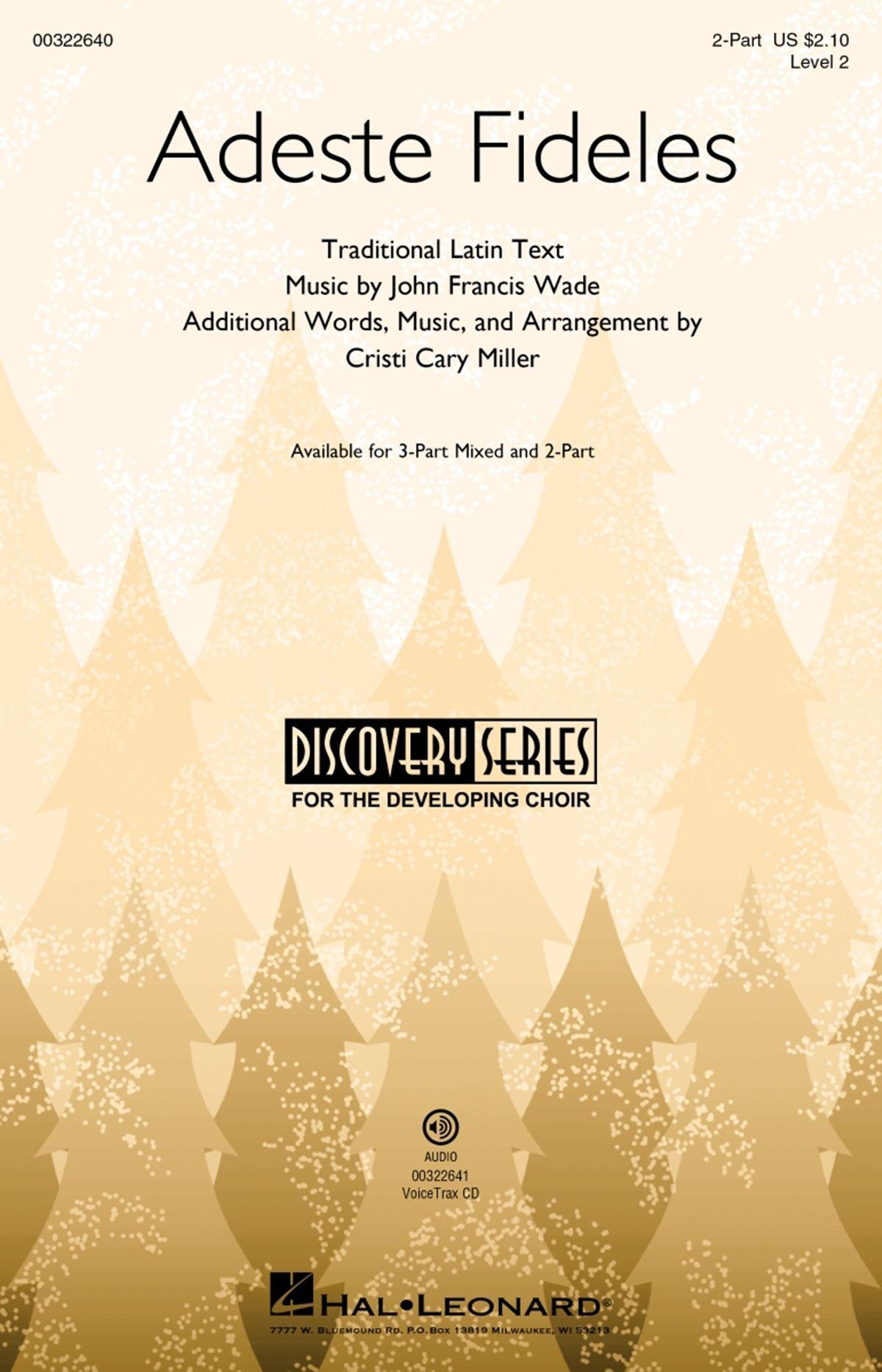 John Francis Wade: Adeste Fideles: Mixed Choir a Cappella: Vocal Score