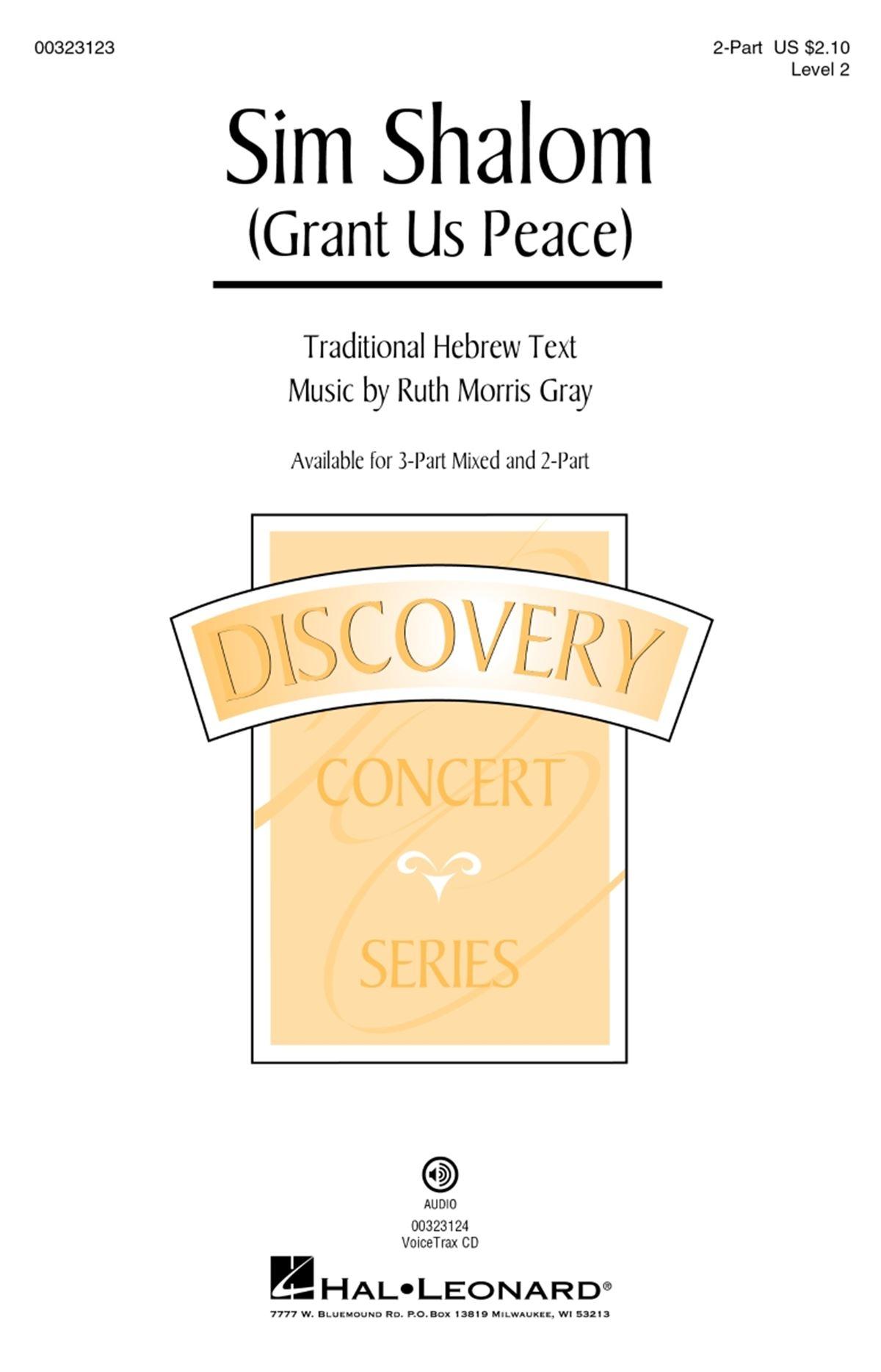 Ruth Morris Gray: Sim Shalom: Mixed Choir a Cappella: Vocal Score